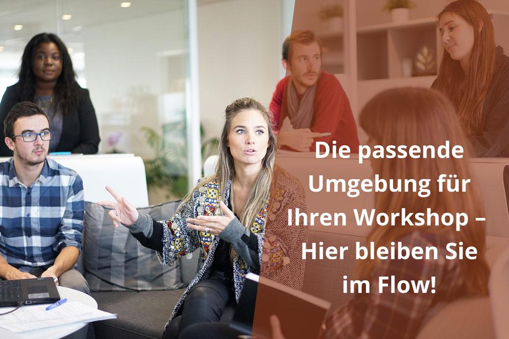 Die 4 wichtigsten Kriterien bei einer Location für Workshops